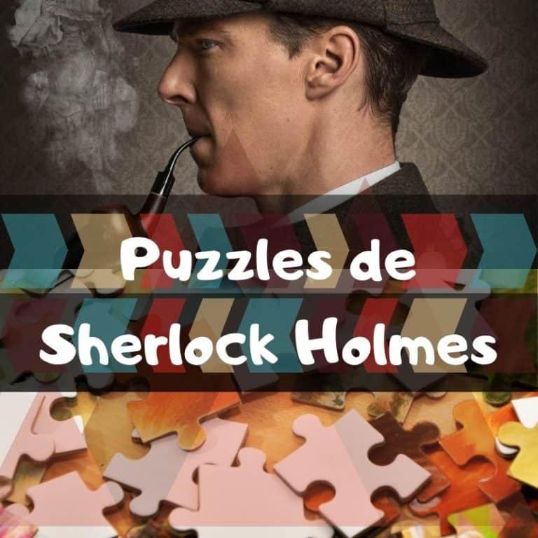Lee más sobre el artículo Los mejores puzzles de Sherlock Holmes