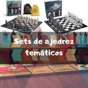 Sets de ajedrez temáticos - Los mejores juegos de ajedrez temáticos - Versiones del ajedrez con piezas personalizadas